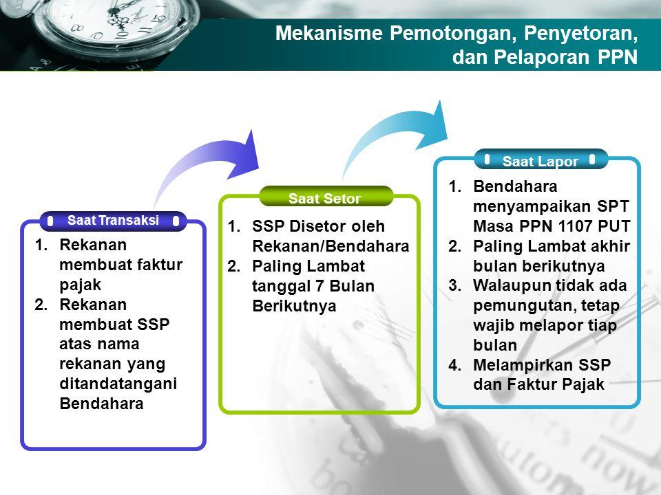 Mekanisme Pemotongan, Penyetoran, dan Pelaporan PPN