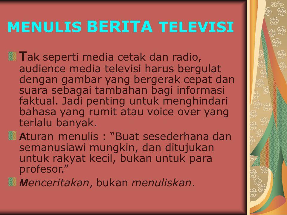 MENULIS BERITA TELEVISI
