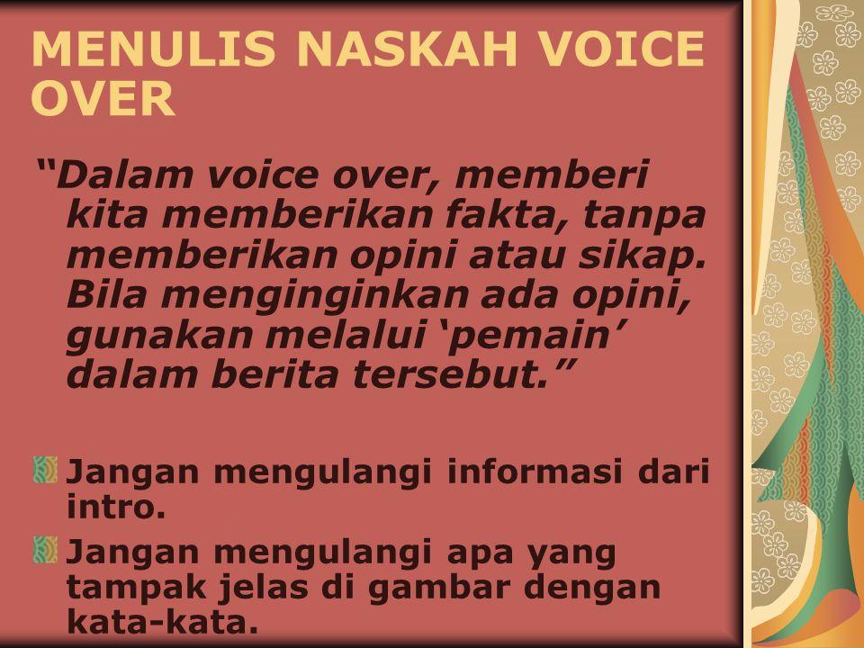 MENULIS NASKAH VOICE OVER