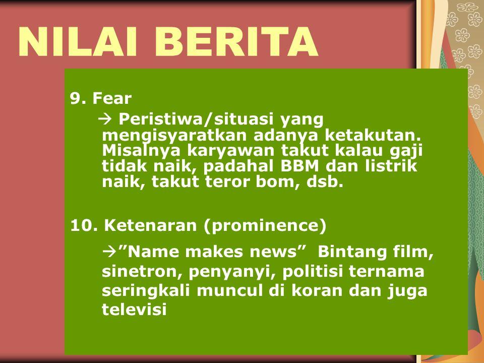 NILAI BERITA 9. Fear.