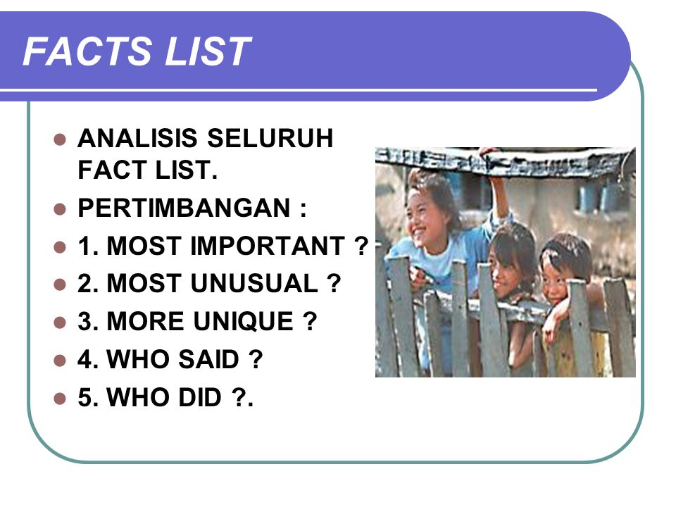 FACTS LIST ANALISIS SELURUH FACT LIST. PERTIMBANGAN :