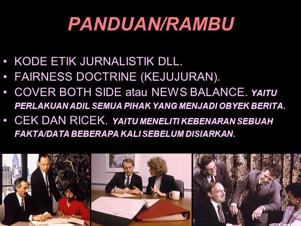 PANDUAN/RAMBU KODE ETIK JURNALISTIK DLL.