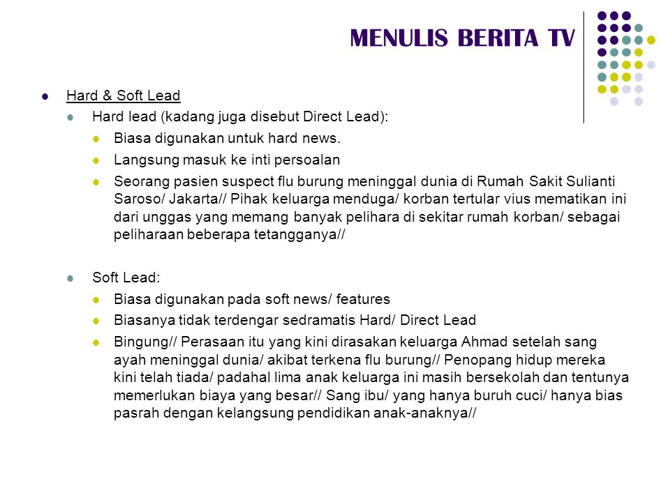 MENULIS BERITA TV Hard & Soft Lead