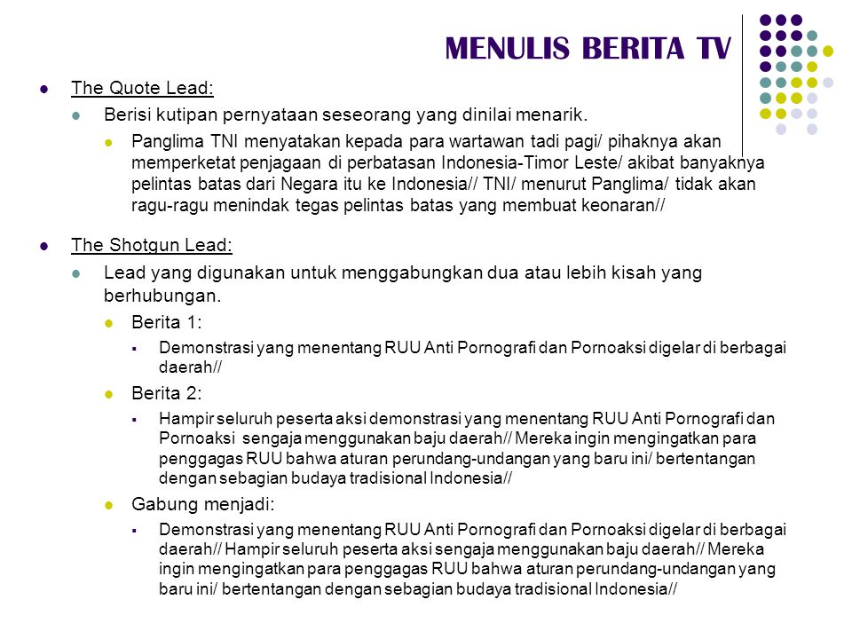 MENULIS BERITA TV The Quote Lead: