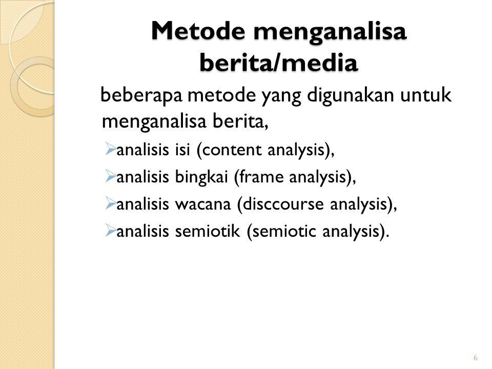 Metode menganalisa berita/media