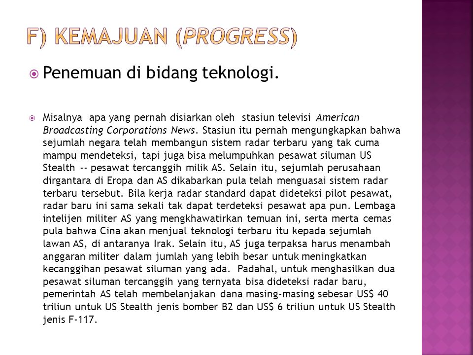 f) Kemajuan (progress)