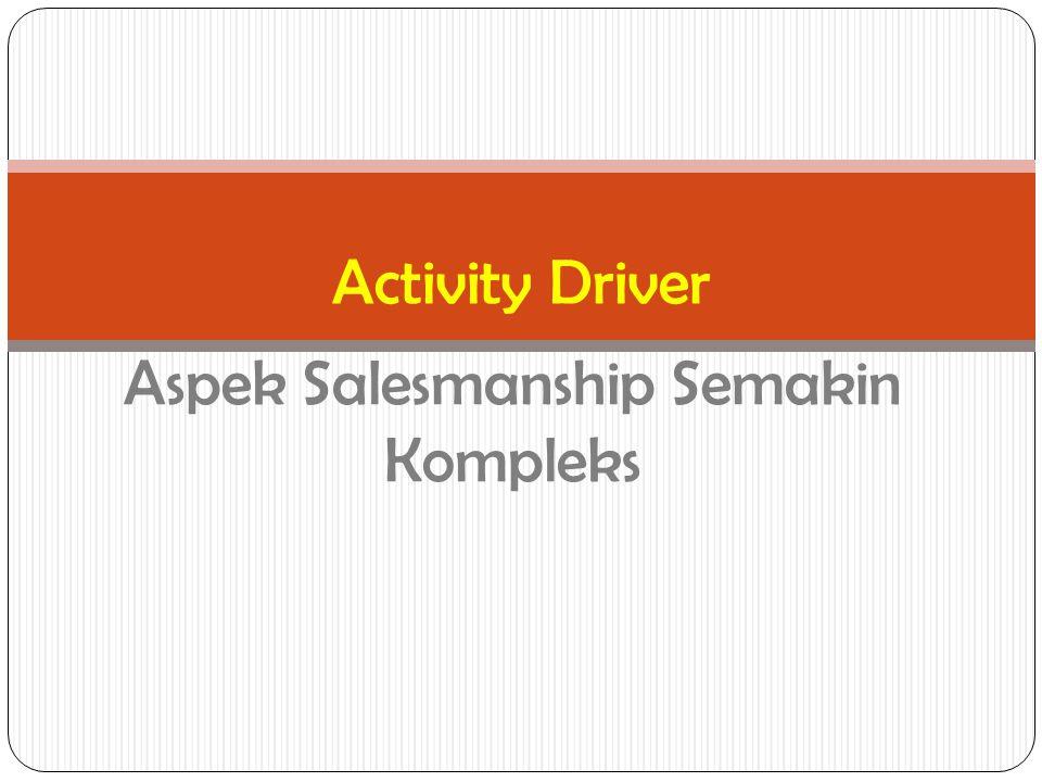 Aspek Salesmanship Semakin Kompleks