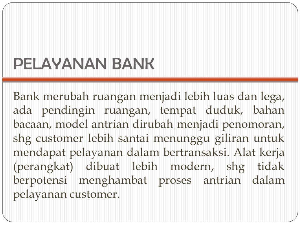 PELAYANAN BANK