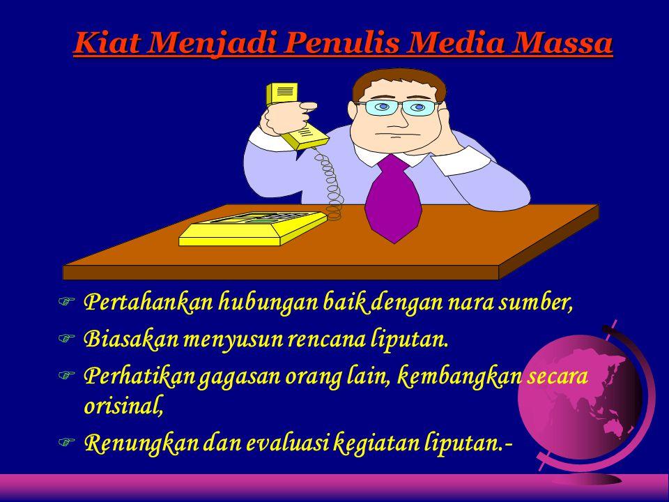 Kiat Menjadi Penulis Media Massa