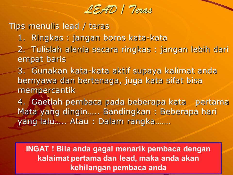 LEAD / Teras Tips menulis lead / teras