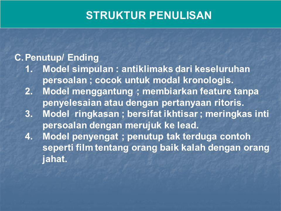 STRUKTUR PENULISAN Penutup/ Ending