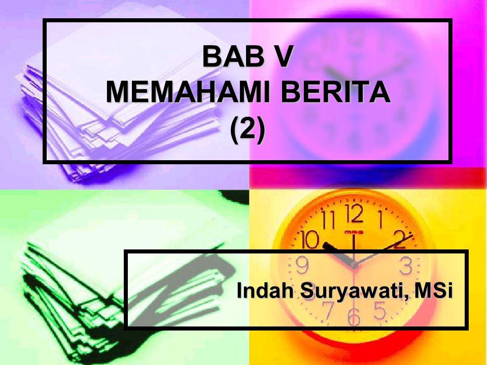 BAB V MEMAHAMI BERITA (2)