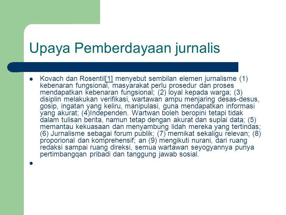 Upaya Pemberdayaan jurnalis