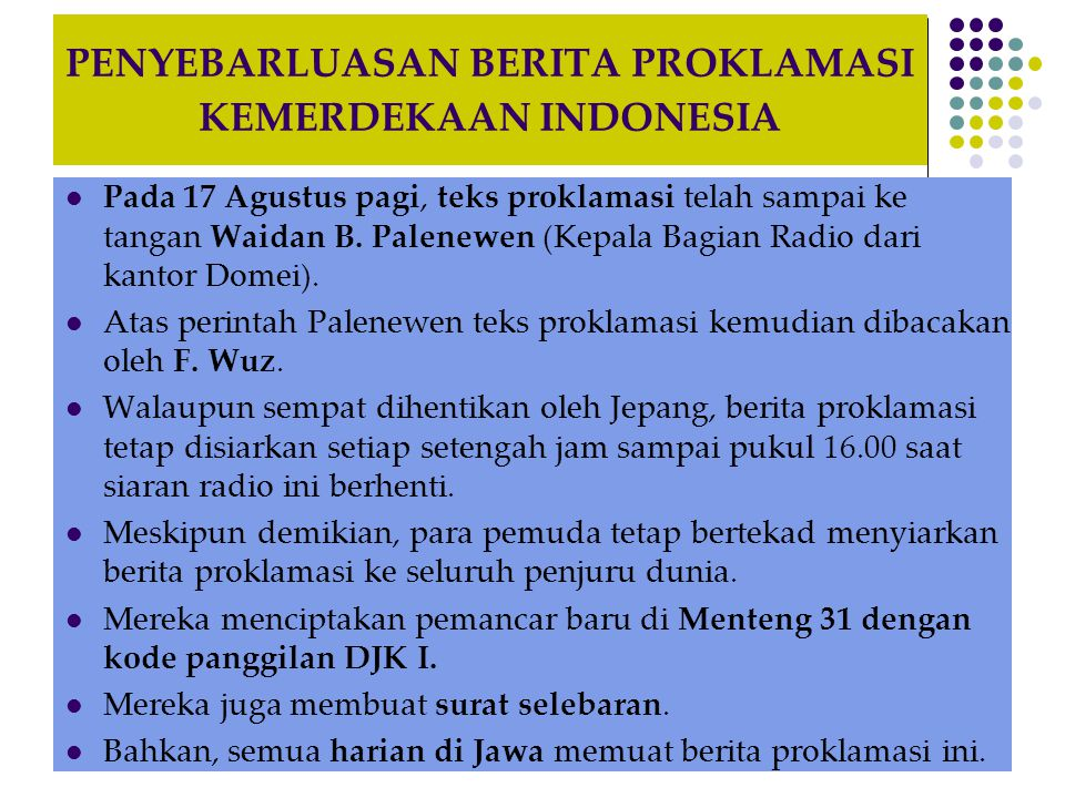 PENYEBARLUASAN BERITA PROKLAMASI KEMERDEKAAN INDONESIA