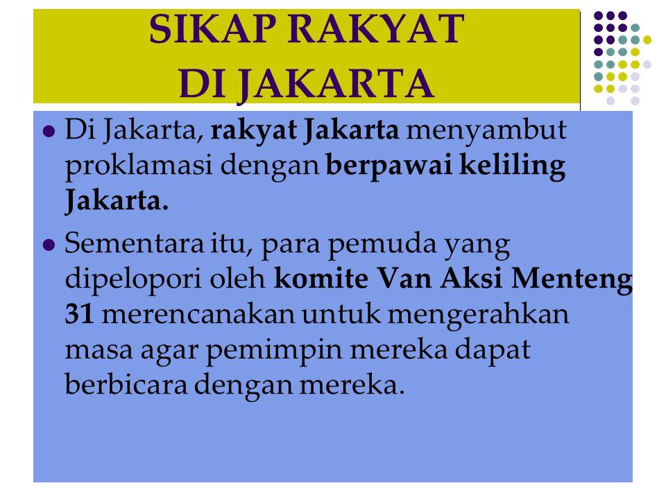 SIKAP RAKYAT DI JAKARTA
