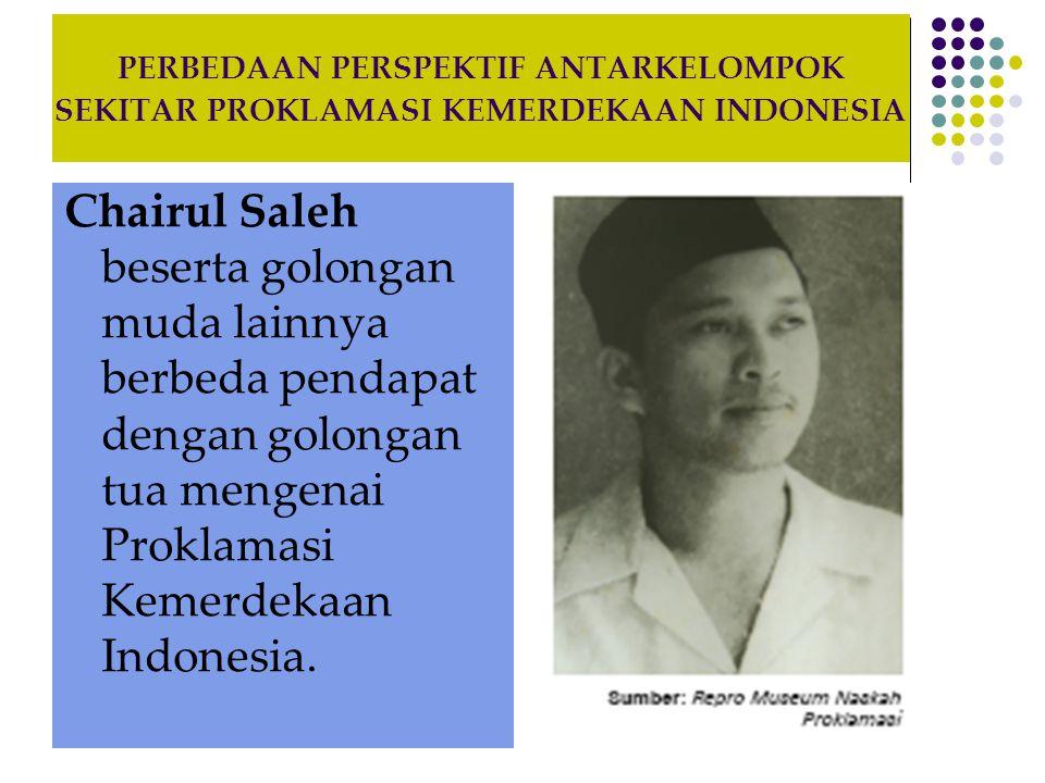 PERBEDAAN PERSPEKTIF ANTARKELOMPOK SEKITAR PROKLAMASI KEMERDEKAAN INDONESIA