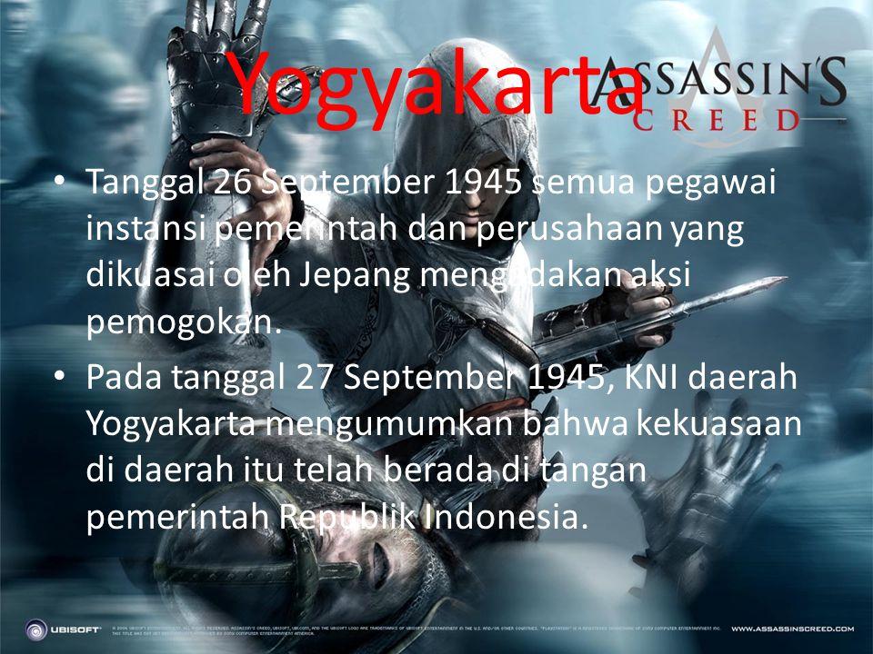 Yogyakarta Tanggal 26 September 1945 semua pegawai instansi pemerintah dan perusahaan yang dikuasai oleh Jepang mengadakan aksi pemogokan.
