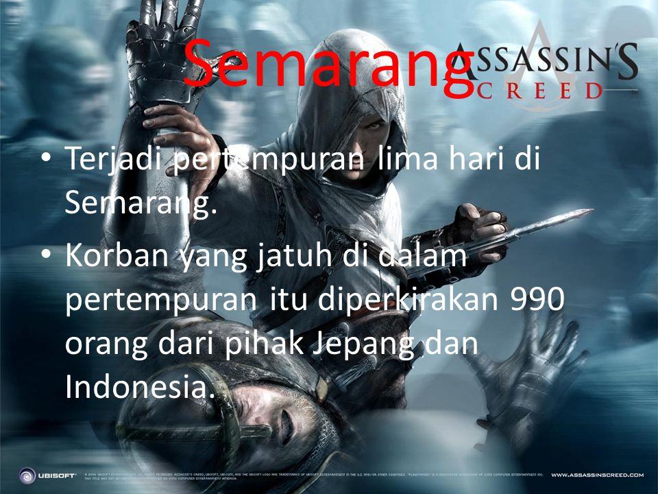 Semarang Terjadi pertempuran lima hari di Semarang.