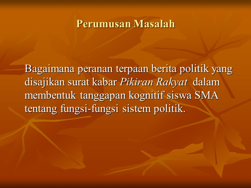 Perumusan Masalah