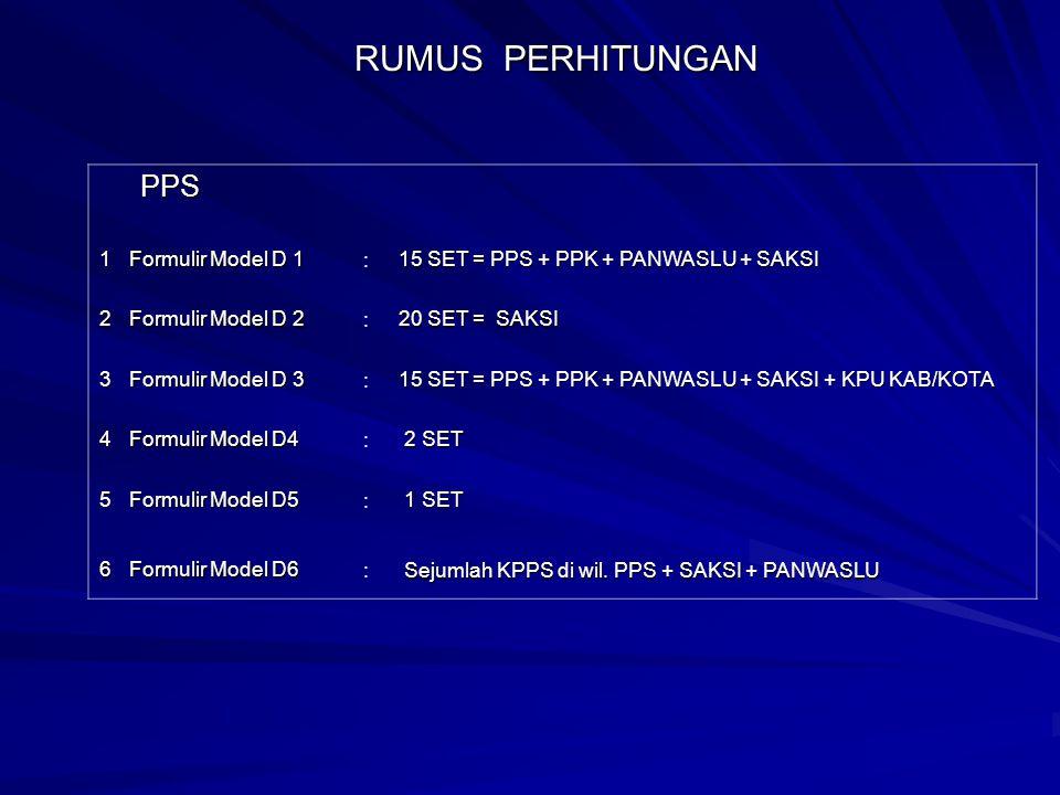 RUMUS PERHITUNGAN PPS 1 Formulir Model D 1 :