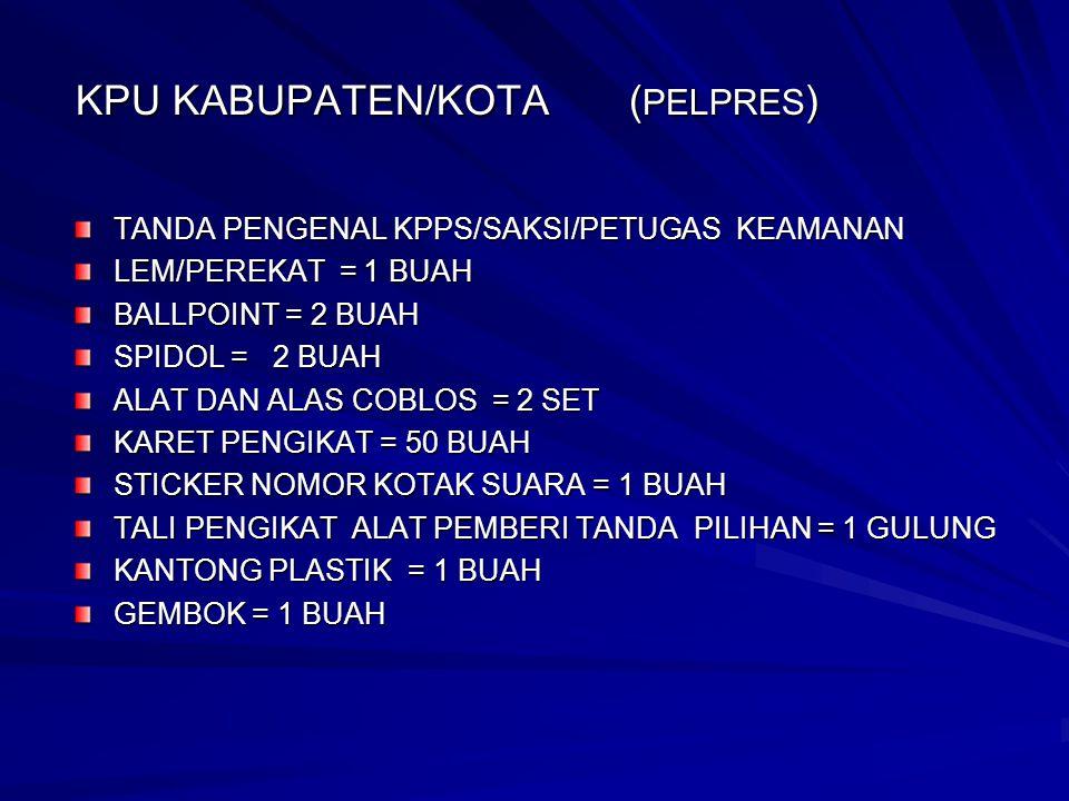 KPU KABUPATEN/KOTA (PELPRES)