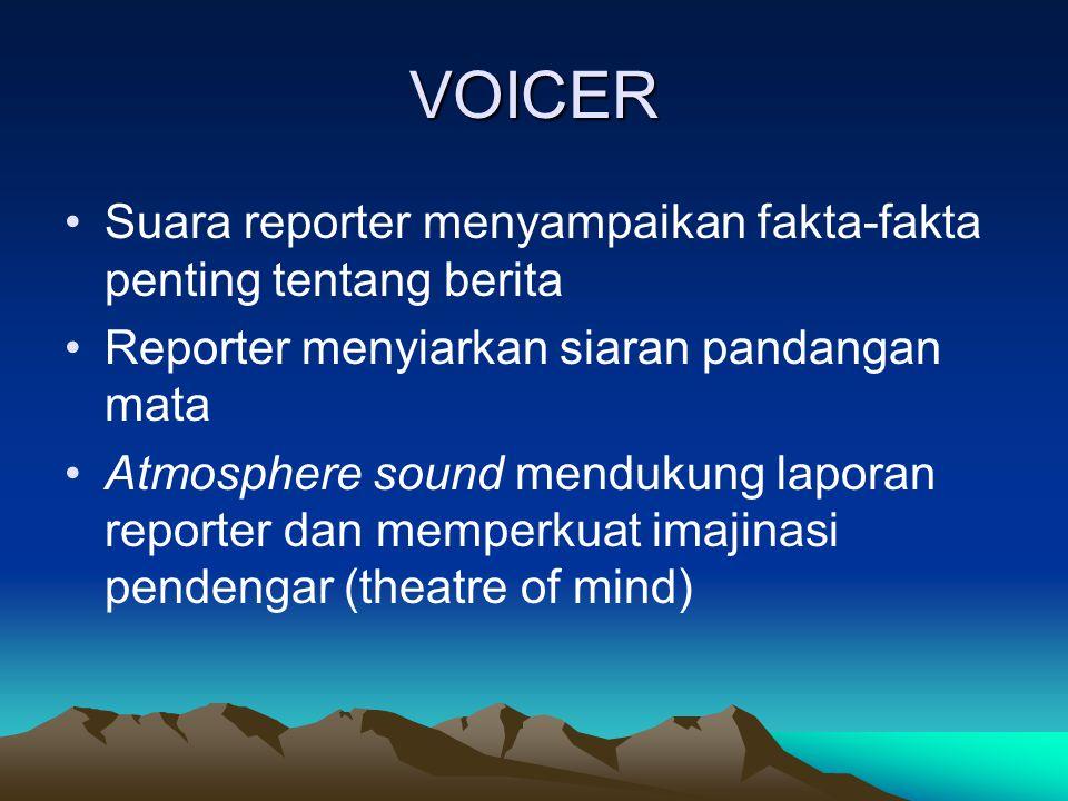 VOICER Suara reporter menyampaikan fakta-fakta penting tentang berita