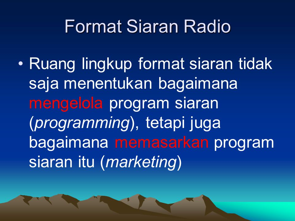 Format Siaran Radio