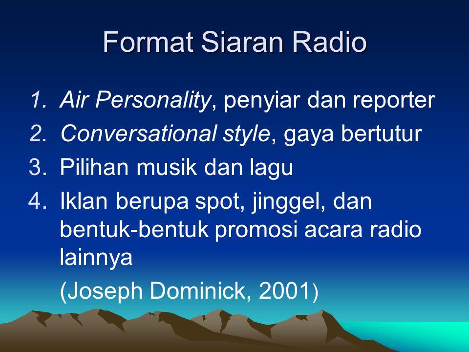 Format Siaran Radio Air Personality, penyiar dan reporter