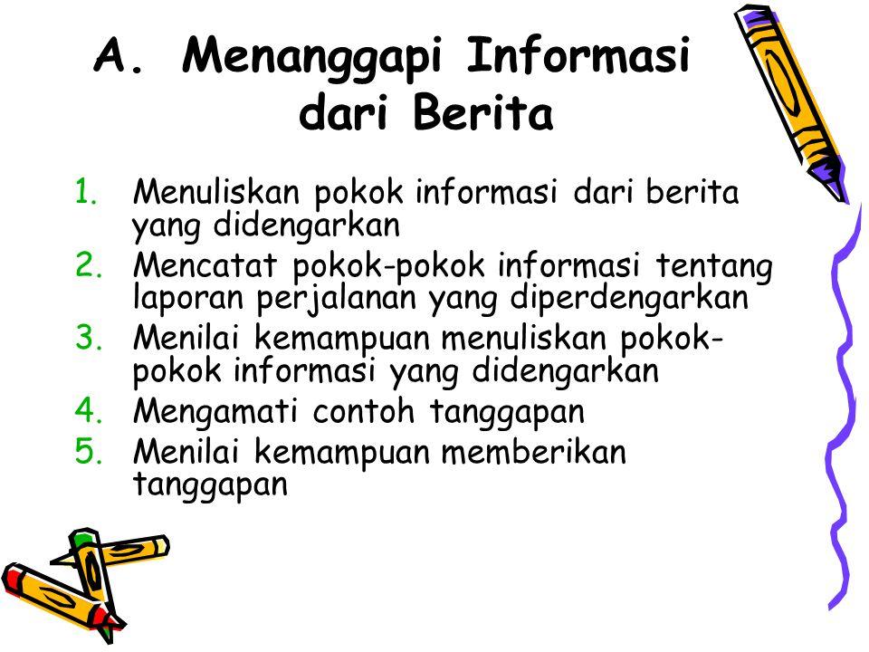 Menanggapi Informasi dari Berita