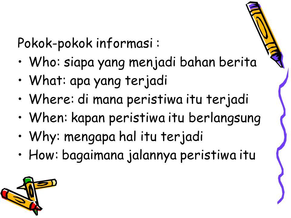 Pokok-pokok informasi :