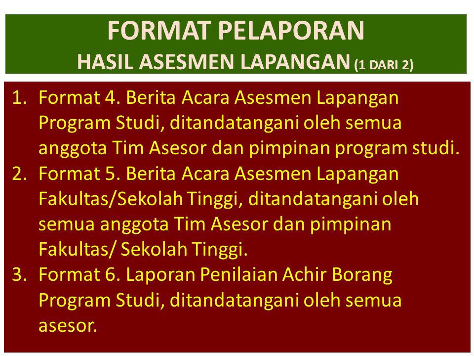 FORMAT PELAPORAN HASIL ASESMEN LAPANGAN (1 DARI 2)