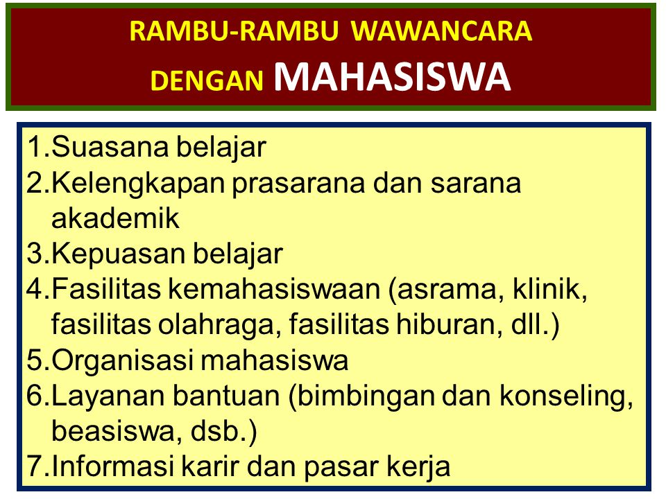 RAMBU-RAMBU WAWANCARA DENGAN MAHASISWA
