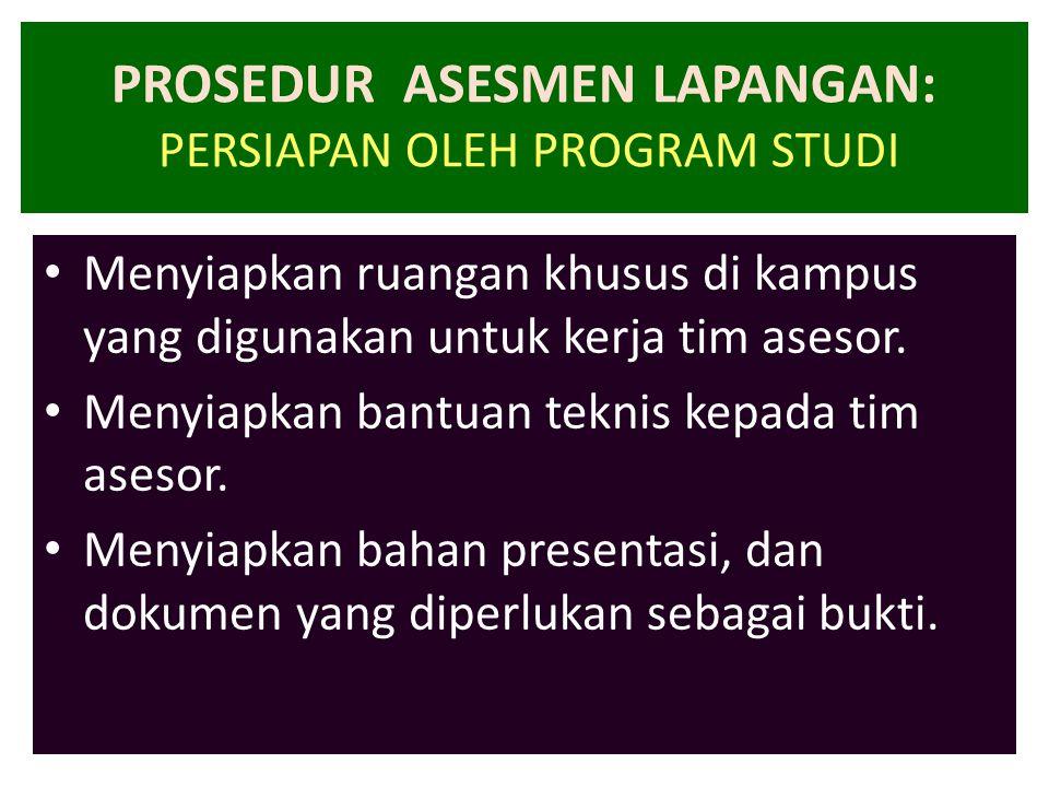 PROSEDUR ASESMEN LAPANGAN: PERSIAPAN OLEH PROGRAM STUDI