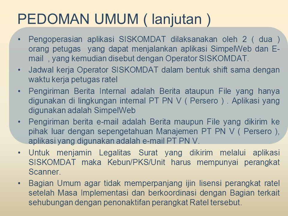 PEDOMAN UMUM ( lanjutan )