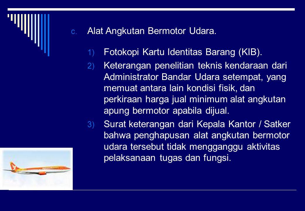 Alat Angkutan Bermotor Udara.