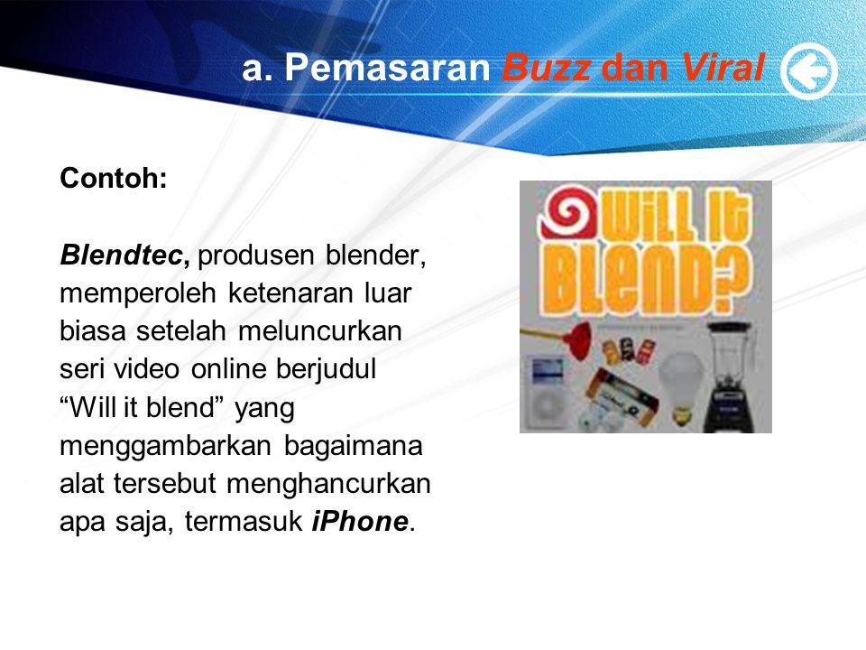 a. Pemasaran Buzz dan Viral