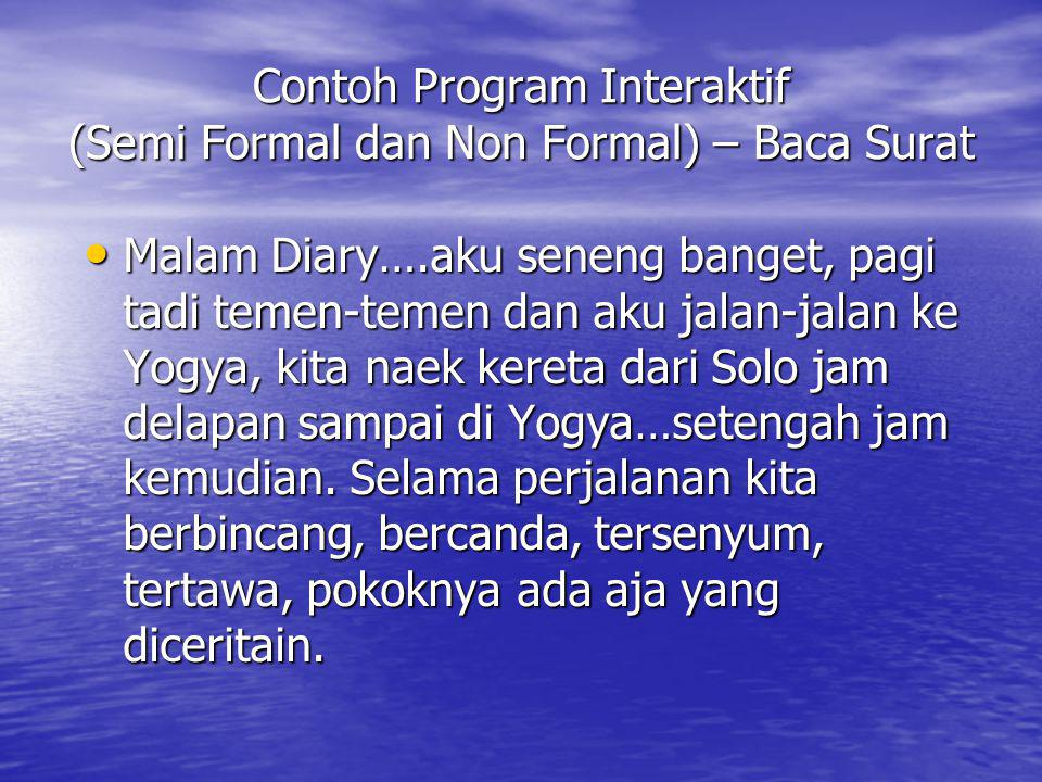 Contoh Program Interaktif (Semi Formal dan Non Formal) – Baca Surat