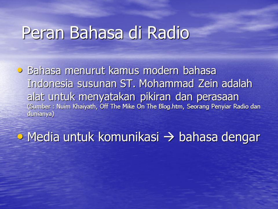 Peran Bahasa di Radio Media untuk komunikasi  bahasa dengar