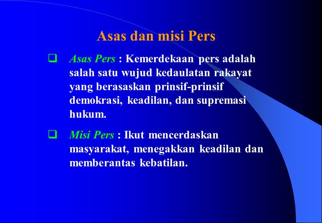 Asas dan misi Pers