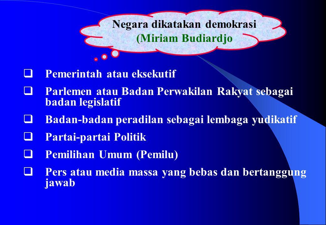 Negara dikatakan demokrasi (Miriam Budiardjo