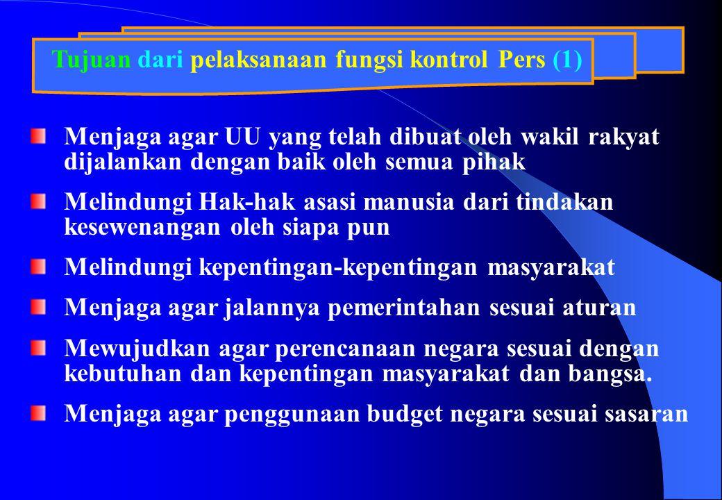Tujuan dari pelaksanaan fungsi kontrol Pers (1)