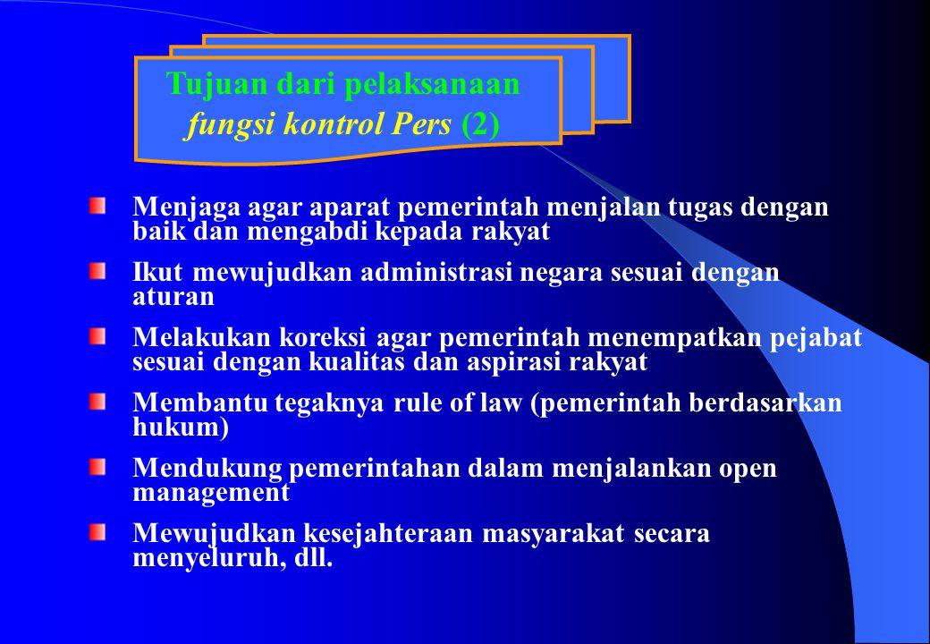 Tujuan dari pelaksanaan fungsi kontrol Pers (2)