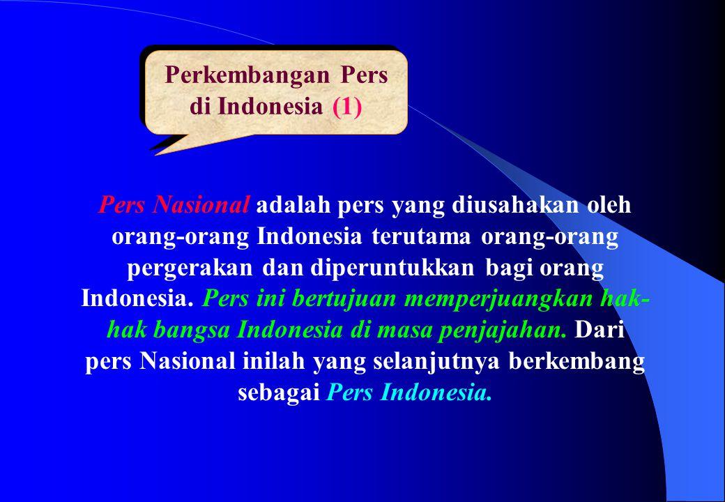 Perkembangan Pers di Indonesia (1)