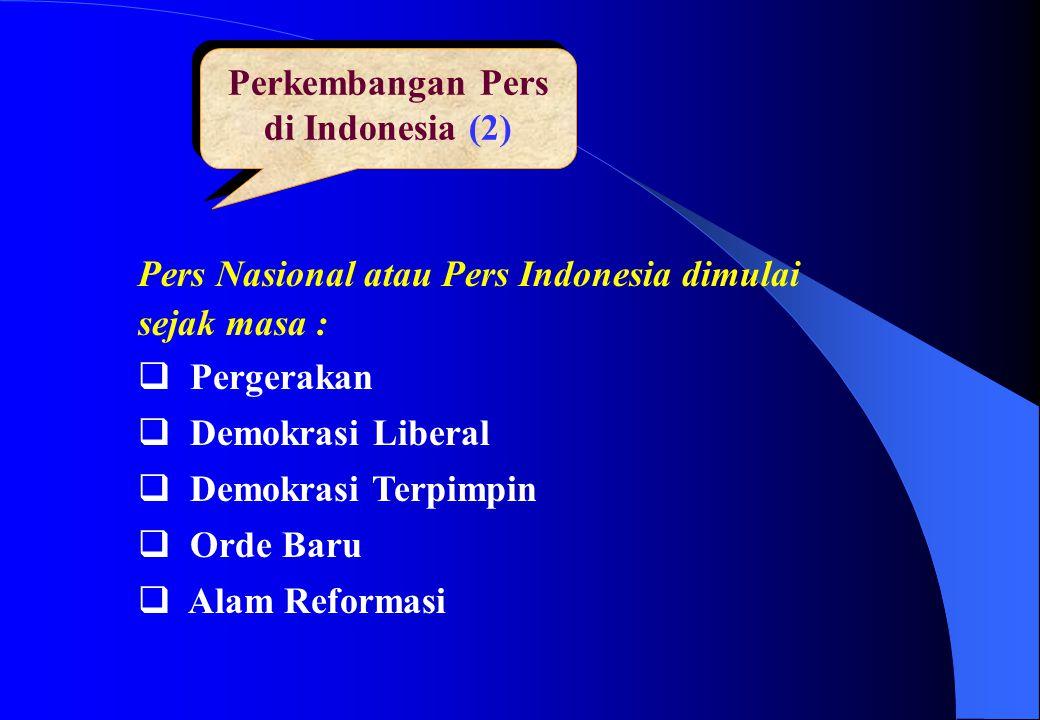 Perkembangan Pers di Indonesia (2)