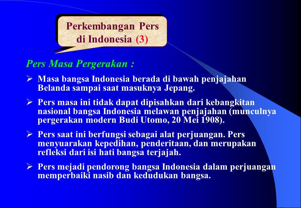 Perkembangan Pers di Indonesia (3)