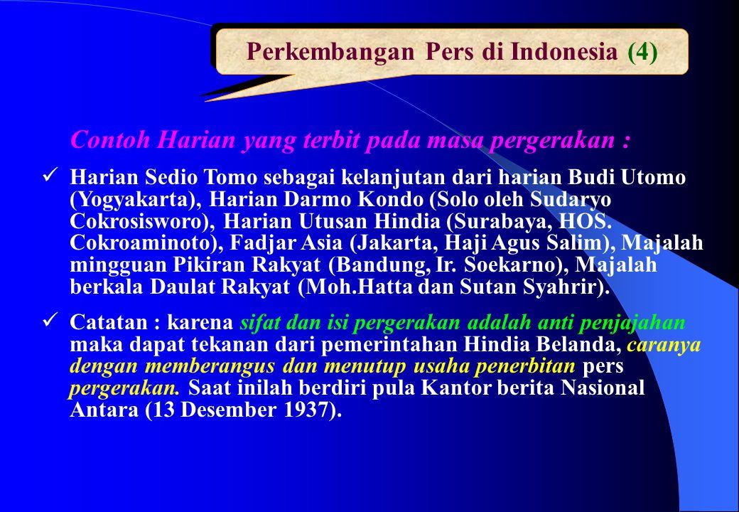 Perkembangan Pers di Indonesia (4)