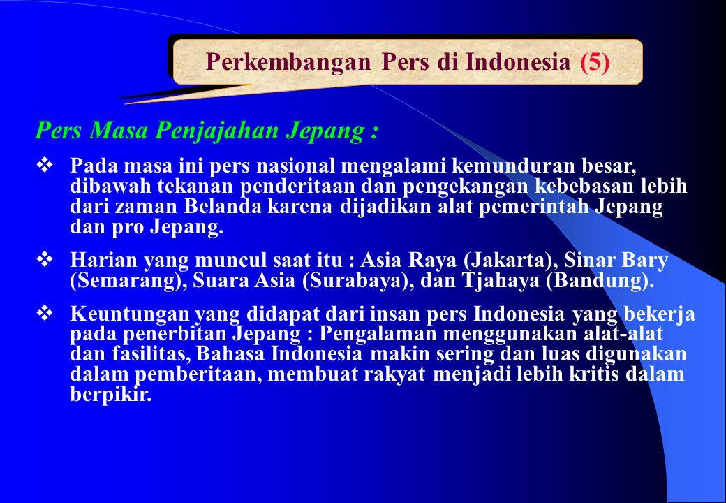 Perkembangan Pers di Indonesia (5)