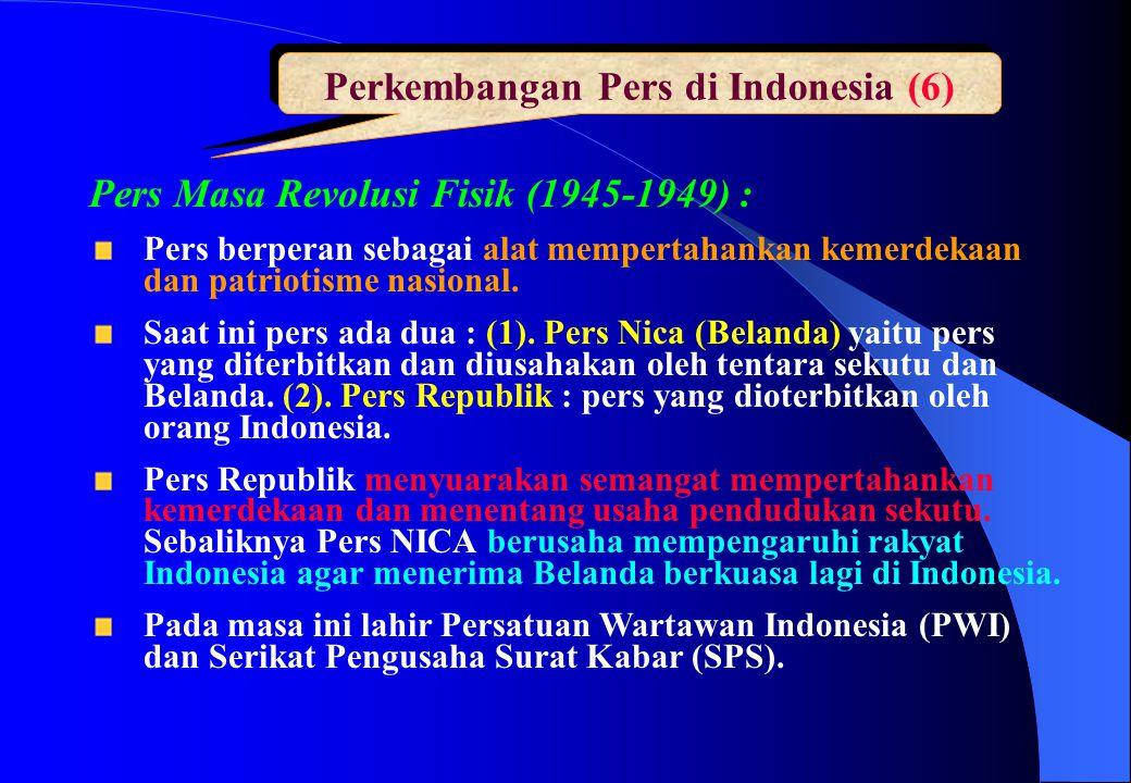 Perkembangan Pers di Indonesia (6)