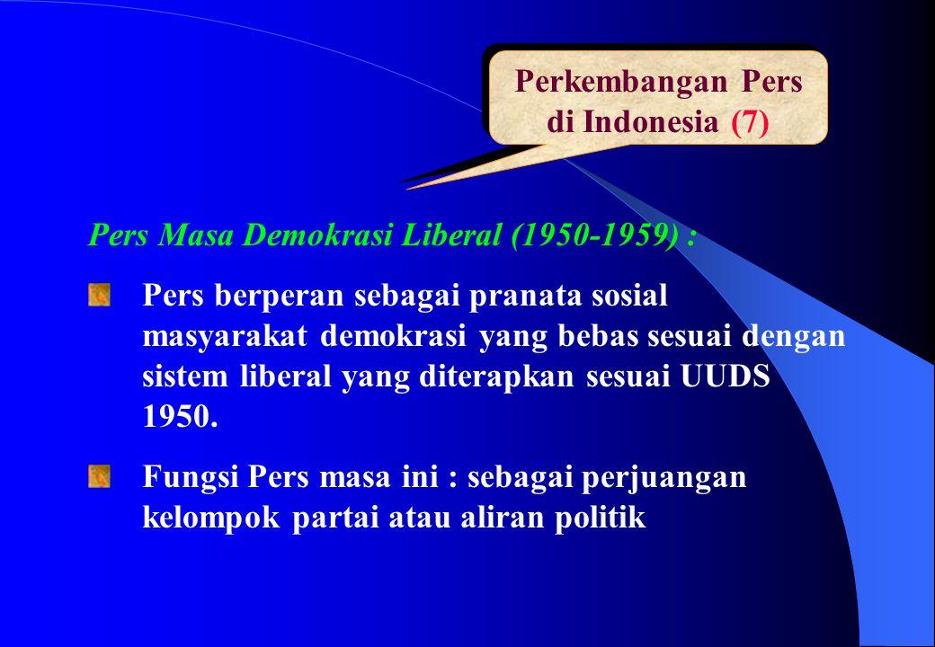 Perkembangan Pers di Indonesia (7)