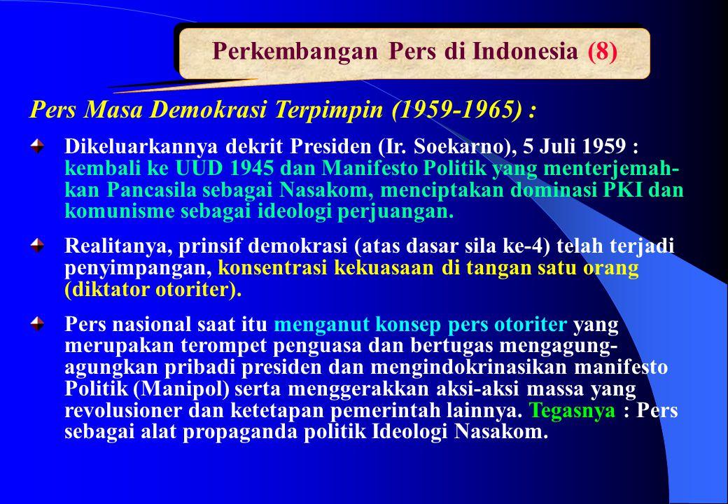 Perkembangan Pers di Indonesia (8)
